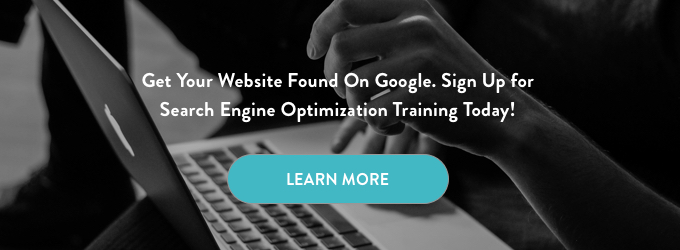 """SEO Training CTA. seo training. search engine optimization training. learn seo. learn search engine optimization. seo. search engine optimization. black and white image of hands working on a laptop with the words """"Get Your Website Found On Google. Sign Up for Search Engine Optimization Training Today!"""" and a teal Learn More button."""